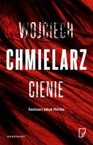 Cienie 193x300 - Cienie Wojciech Chmielarz
