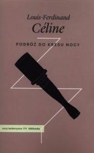 Podroz do kresu nocy 186x300 - Podróż do kresu nocy Louis-Ferdinand Celine