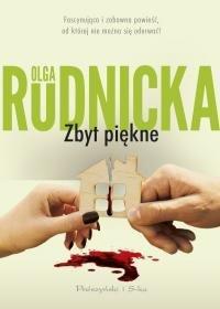Zbyt piekne - Zbyt piękne Olga Rudnicka