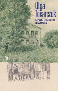 Opowiadania bizarne 190x300 - Opowiadania bizarne Olga Tokarczuk