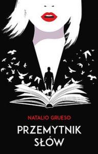 Przemytnik slow 192x300 - Przemytnik słów Natalio Grueso