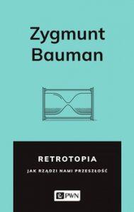 Retrotopia 189x300 - Retrotopia Zygmunt Bauman