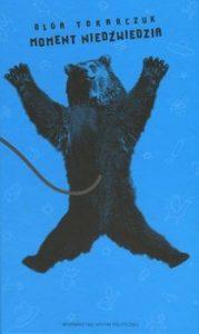 Moment niedzwiedzia 179x300 - Moment Niedźwiedzia Olga Tokarczuk