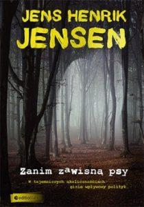 Zanim zawisly psy 210x300 - Zanim Zawisły PsyJens Henrik Jensen