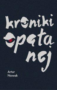Kroniki opetanej 192x300 - Kroniki opętanej Artur Nowak