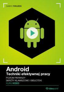 Android 210x300 - Android. Techniki efektywnej pracy. Kurs video. Poziom pierwszy. Skróty klawiszowe i biblioteki