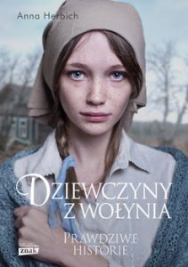 Dziewczyny z Wolynia 211x300 - Dziewczyny z Wołynia Prawdziwe historie Anna Herbich