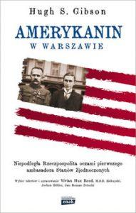 Amerykanin w Warszawie 191x300 - Amerykanin w Warszawie Gibson Hugh