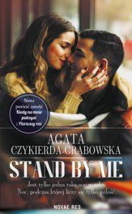Stand by me 186x300 - Stand by me Agata Czykierda-Grabowska