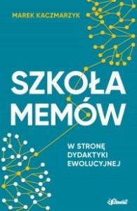Szkola memow 195x300 - Szkoła memów Marek Kaczmarzyk