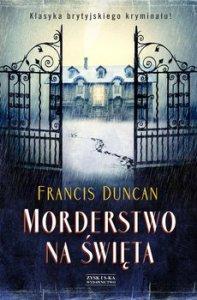 Morderstwo na swieta 197x300 - Morderstwo na Święta Francis Duncan