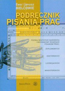 Podręcznik pisania prac albo technika pisania po polsku 215x300 - Podręcznik pisania prac albo technika pisania po polsku Janusz Bielec Ewa Bielec