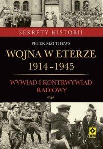 Wojna w eterze 1914 1945 208x300 - Wojna w eterze 1914-1945 Peter Matthews