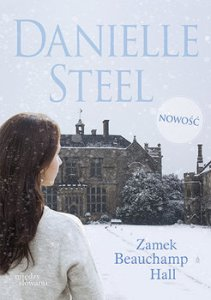 Zamek Beauchamp Hall 211x300 - Zamek Beauchamp Hall	Danielle Steel