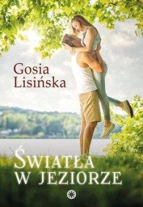 sWIATlA W JEZIORZE 207x300 - Światła w jeziorze Małgorzata Lisińska