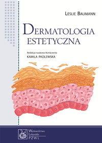 Dermatologia estetyczna - Dermatologia estetyczna Leslie Baumann