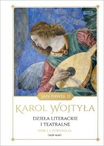 Dziela literackie i teatralne 213x300 - Dzieła literackie i teatralne Tom 1 Juwenilia 1938-1946Karol Wojtyła