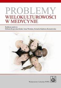Problemy wielokulturowosci w medycynie - Problemy wielokulturowości w medycynie