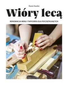 Wiory leca 240x300 - Wióry lecą Kasia Sawko