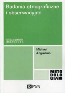 Badania etnograficzne i obserwacyjne 210x300 - Badania etnograficzne i obserwacyjneMichael Angrosino
