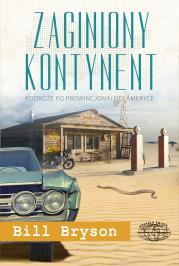 ZAGINIONY KONTYNENT - Zaginiony kontynent Bill Bryson