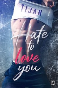Hate to love you 198x300 - Hate to love you Tijan