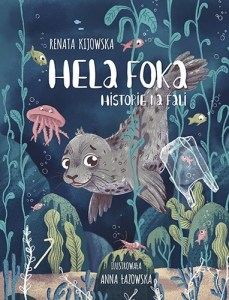 Hela Foka 229x300 - Hela Foka Historie na fali Renata Kijowska