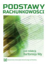 PODSTAWY RACHUNKOWOsCI - Podstawy rachunkowości Bartłomiej Nita
