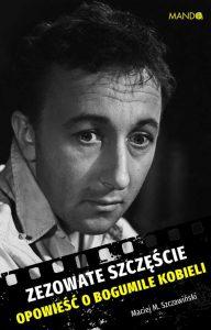 ZEZOWATE SZCZesCIE 192x300 - Zezowate szczęścieMaciej M Szczawiński