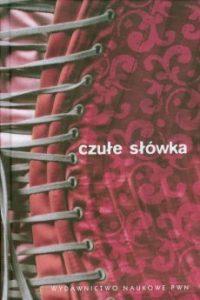 Czule slowka 200x300 - Czułe słówkaZygmunt Agnieszka Mirosław Bańko