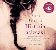 Historia ucieczki - Historia ucieczki Elena Ferrante