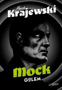 Mock. Golem 205x300 - Mock Golem Marek Krajewski