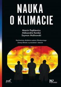Nauka o klimacie 210x300 - Nauka o klimacie Marcin Popkiewicz Aleksandra Kardaś Szymon Malinowski