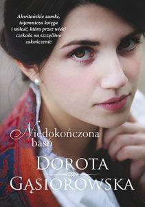 Niedokonczona basn 211x300 - Niedokończona baśń Dorota Gąsiorowska