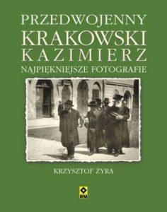 Przedwojenny krakowski Kazimierz 236x300 - Przedwojenny krakowski Kazimierz Najpiękniejsze fotografie Żyra Krzysztof