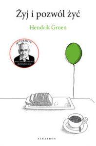 zyj i pozwol zyc 197x300 - Żyj i pozwól żyć Hendrik Groen