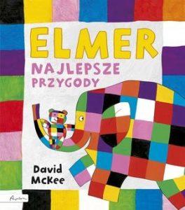 Elmer. Najlepsze przygody 264x300 - Elmer Najlepsze przygody David McKee