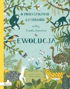 Ewolucja 237x300 - Ewolucja O powstawaniu gatunków według Karola DarwinaSabina Radeva