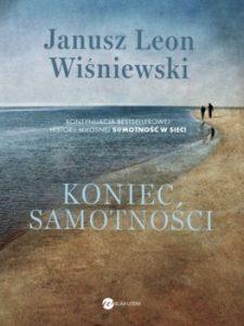 Koniec samotnosci 225x300 - Koniec samotnościJanusz Leon Wiśniewski