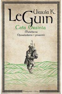 Cala Orsinia 200x300 - Cała Orsinia Ursula K Le Guin