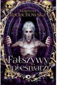 Falszywy piesniarz 200x300 - Fałszywy pieśniarzMartyna Raduchowska