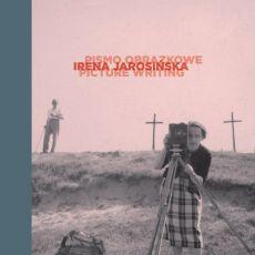 Irena Jarosinska - Irena Jarosińska pismo obrazkowe