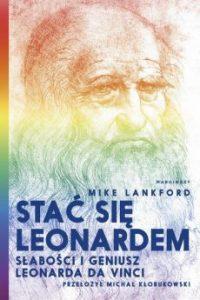 Stac sie Leonardem 200x300 - Stać się LeonardemMike Lankford