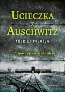 Ucieczka z Auschwitz 212x300 - Ucieczka z Auschwitz Andriej Pogożew