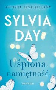 Uspiona namietnosc - Uśpiona namiętność Sylvia Day