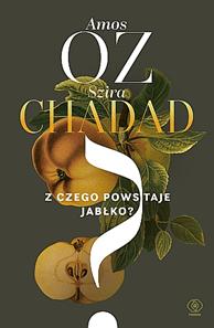 Z czego powstaje jablko - Z czego powstaje jabłkoOz Amos Szira Chadad