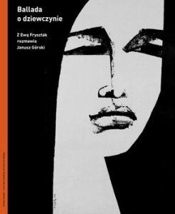 Ballada o dziewczynie 246x300 - Ballada o dziewczynie Janusz Górski Ewa Frysztak