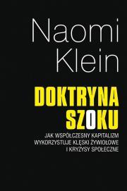 Doktryna szoku - Doktryna szoku Naomi Klein