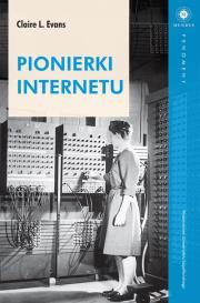 Pionierki Internetu - Pionierki InternetuClaire Evans