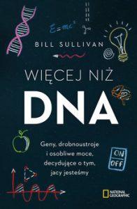 Wiecej niz DNA 196x300 - Więcej niż DNA Bill Sullivan